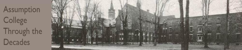 Assumption College: Through the Decades